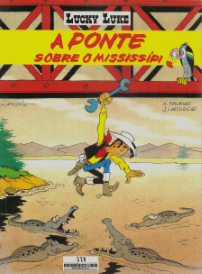 LUCKY LUKE-A PONTE SOBRE O MISSISSIPI