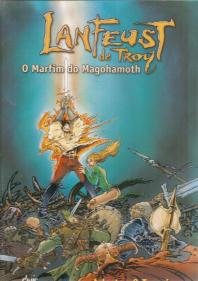 LANFEUST DE TROY-O MARFIM DE MAGOHAMOTH