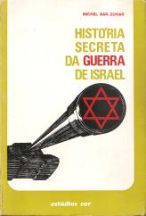 HISTÓRIA SECRETA DE ISRAEL