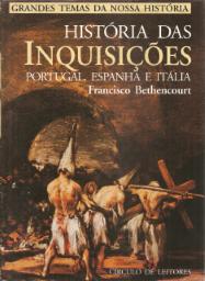 HISTÓRIA DAS INQUISIÇÕES (PORTUGAL,ESPANHA E ITÁLIA)