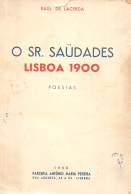 O SR. SAUDADES-LISBOA 1900