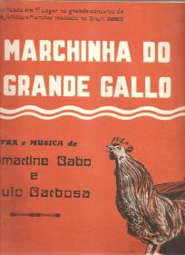 MARCHINHA DO GRANDE GALLO-SAMBA - PARTITURA