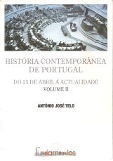 HISTÓRIA CONTEMPORÂNEA DE PORTUGAL-DO 25 DE ABRIL À ACTUALIDADE