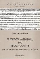 O ESPAÇO MEDIEVAL DA RECONQUISTA NO SUDOESTE DA PENÍNSULA IBÉRICA