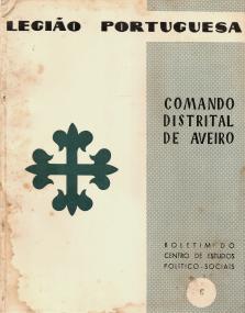 LEGIÃO PORTUGUESA-COMANDO DISTRITAL DE AVEIRO-BOLETIM DO CENTRO DE ESTUDOS POLÍTICO SOCIAIS-«SIGNO»
