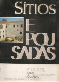 SÍTIOS E POUSADAS/ SITES ET «POUSADAS»/ TOURIST INNS AND LOCALITIES