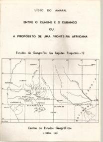 ENTRE O CUNENE E O CUBANGO OU A PROPÓSITO DE UMA FRONTEIRA AFRICANA