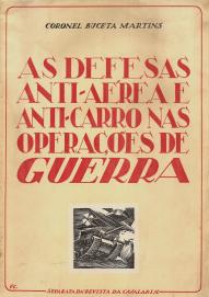 AS DEFESAS ANTI-AÉREAS E ANTI-CARRO NAS OPERAÇÕES DE GUERRA