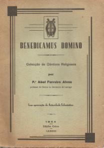 BENEDICAMUS DOMINO - COLECÇÃO DE CÂNTICOS RELIGIOSOS