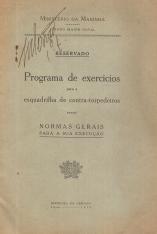 PROGRAMA DE EXERCÍCIOS PARA A ESQUADRILHA DE CONTRA-TORPEDEIROS-NORMAS GERAIS PARA A SUA EXECUÇÃO