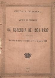 COLÓNIA DE MACAU-CONTAS DO EXERCÍCIO E DA GERÊNCIA DE 1931-32