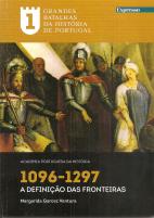 1096-1297 -A DEFINIÇÃO DAS FRONTEIRAS