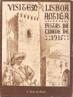 VIAGEM LISBOA ANTIGA-FESTAS DA CIDADE 1935