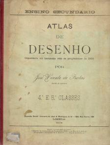 ATLAS DE DESENHO ORGANISADO EM HARMONIA COM OS PROGRAMMAS DE 1905 POR...