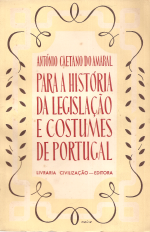 MEMÓRIA V-PARA A HISTÓRIA DA LEGISLAÇÃO E COSTUMES DE PORTUGAL