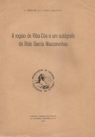 A REGIÃO DE RIBA-CÔA E UM AUTÓGRAFO DE BRÁS GARCIA DE MASCARENHAS