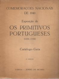 COMEMORAÇÕES NACIONAIS DE 1940-EXPOSIÇÃO DE «OS PRIMITIVOS PORTUGUESES»(1450-1550)-CATÁLOGO-GUIA