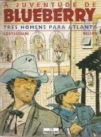 A JUVENTUDE DE BLUEBERRY-TRÊS HOMENS PARA ATLANTA