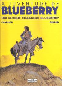 A JUVENTUDE DE BLUEBERRY-UM IANQUE CHAMADO BLUEBERRY