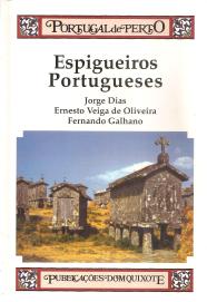 ESPIGUEIROS PORTUGUESES-SISTEMAS PRIMITIVOS DE SECAGEM E ARMAZENAGEM DE PRODUTOS AGRÍCOLAS