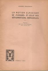 LA NOTION CLASSIQUE DE «FLEXURE» ET CELLE DES DÉFORMATIONS MARGINALES