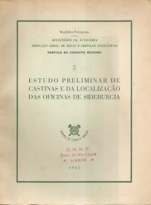 ESTUDO PRELIMINAR DE CASTINAS E DA LOCALIZAÇÃO DAS OFICINAS DE SIDERURGIA
