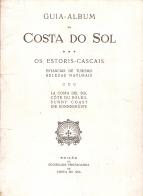 GUIA-ALBUM DA COSTA DO SOL (OS ESTORIS-CASCAIS)-ESTÂNCIAS DE TURISMO-BELEZAS NATURAIS)