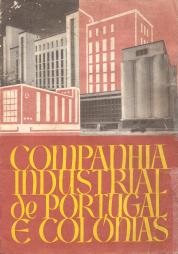 COMPANHIA INDUSTRIAL DE PORTUGAL E COLÓNIAS