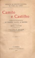 CAMILO E CASTILHO - CORRESPONDÊNCIA DO PRIMEIRO DIRIGIDA AO SEGUNDO