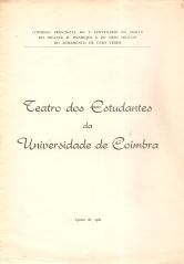 TEATRO DOS ESTUDANTES DA UNIVERSIDAE DE COIMBRA (T.E.U.C.)