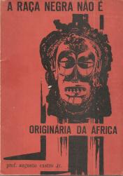 A RAÇA NEGRA NÃO É ORIGINÁRIA DA ÁFRICA