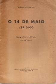 O 14 DE MAIO VERÍDICO-ESBOÇO, CRÍTICA E RECTIFICAÇÕES. PONTOS NOS II