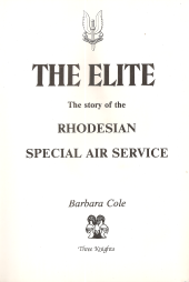 THE ELITE-THE STORY OF THE  RHODESIAN SPECIAL AIR SERVICE