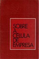 SOBRE A CÉLULA DE EMPRESA