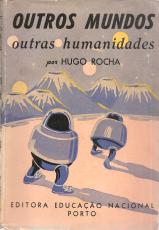 OUTROS MUNDOS, OUTRAS HUMANIDADES