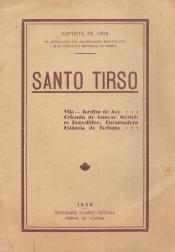 SANTO TIRSO (VILA-JARDIM DO AVE:::ORIUNDA DO FAMOSO MOSTEIRO BENEDITINO. ENCANTADORA ESTÂNCIA DE TURISMO)