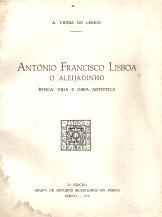 ANTÓNIO FRANCISCO LISBOA, O ALEIJADINHO - ÉPOCA, VIDA E OBRA ARTÍSTICA