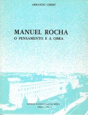 MANUEL ROCHA-O PENSAMENTO E A OBRA