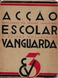 ACÇÃO ESCOLAR VANGUARDA-DISCURSOS E OUTROS DOCUMENTOS