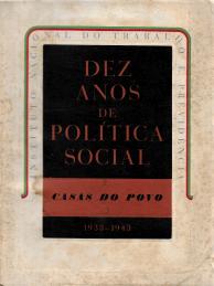 DEZ ANOS DE POLÍTICA SOCIAL (CASAS DO POVO) 1933-1943