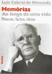 MEMÓRIAS AO LONGO DE UMA VIDA (PESSOAS, FACTOS, IDEIAS 1888-1974)