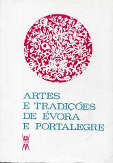 ARTES E TRADIÇÕES DE ÉVORA E PORTALEGRE