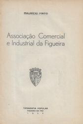 ASSOCIAÇÃO COMERCIAL E INDUSTRIAL DA FIGUEIRA