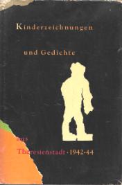 KINDERZEICHNUNGEN UND GEDICHTE AUS THERESIENSTADT (1942-44)