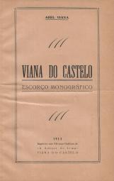VIANA DO CASTELO-ESCORÇO MONOGRÁFICO