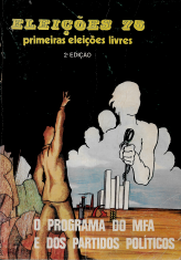 ELEIÇÕES 75: PRIMEIRAS ELEIÇÕES LIVRES-O PROGRAMA DO MFA E DOS PARTIDOS POLÍTICOS