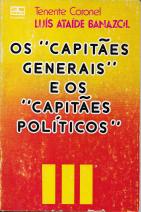 OS «CAPITÃES-GENERAIS» E OS «CAPITÃES POLÍTICOS»