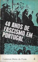 48 ANOS DE FASCISMO EM PORTUGAL