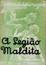 DRAMAS DA ESPIONAGEM-A LEGIÃO MALDITA (AS AVENTURAS DOS MAIS CÉLEBRES ESPIÕES INTERNACIONAIS)