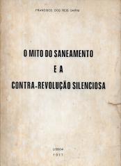 O MITO DO SANEAMENTO E A CONTRA-REVOLUÇÃO SILENCIOSA